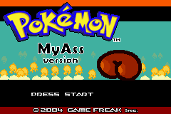 [Game Boy Advance] Pokémon My Ass (Pokémon My Ass)